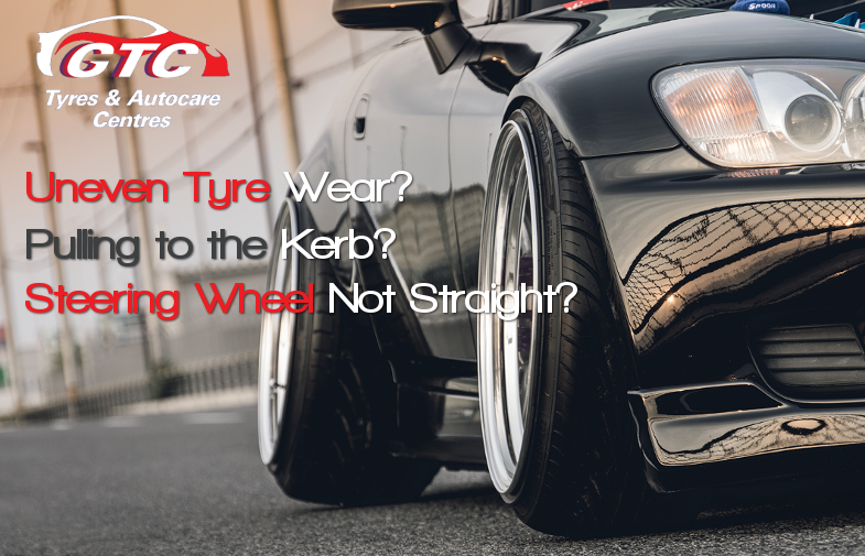 Uneven Tyre Wear? Pulling to the Kerb? Steering Wheel Not Straight?